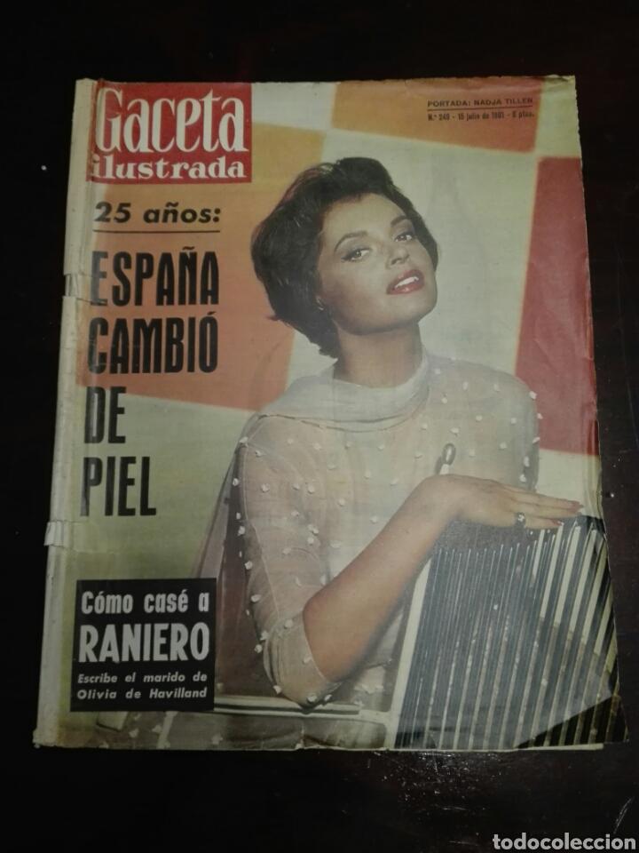 GACETA ILUSTRADA NADJA TILLER 15 JULIO 1961 NÚM 249 (Coleccionismo - Revistas y Periódicos Modernos (a partir de 1.940) - Revista Gaceta Ilustrada)