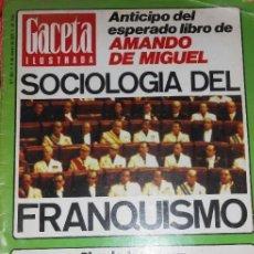 Coleccionismo de Revista Gaceta Ilustrada: CERAGI.-GACETA ILUSTRADA***NÚMERO 961 DEL 9 MARZO 1975***SOCIOLOGÍA DEL FRANQUISMO***CEUTA Y MELILLA. Lote 287083378