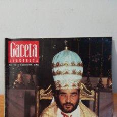 Coleccionismo de Revista Gaceta Ilustrada: GACETA ILUSTRADA ~ NUM. 1142 / 27 DE AGOSTO DE 1978 / 60 PTAS. CLEMENTE EL ANTIPAPA. Lote 291351948