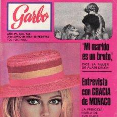 Coleccionismo de Revista Garbo: GARBO.3 DE JUNIO 1967 Nº 743. ENTREVISTA CON GRACIA DE MONACO.CON SUPLEMENTO DE DECORACION Nº 5.. Lote 24521689