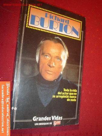 LIBRO GRANDES VIDAS-RICHARD BURTON- DE LA REVISTA GARBO. AÑO 1984. (Coleccionismo - Revistas y Periódicos Modernos (a partir de 1.940) - Revista Garbo)