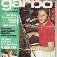 Coleccionismo de Revista Garbo: GARBO Nº 1001 AÑO 1972 -ESTA REVISTA Y MAS EN RASTRILLOPORTOBELLO-COLECCIONISMO EN GENERAL. Lote 23859398