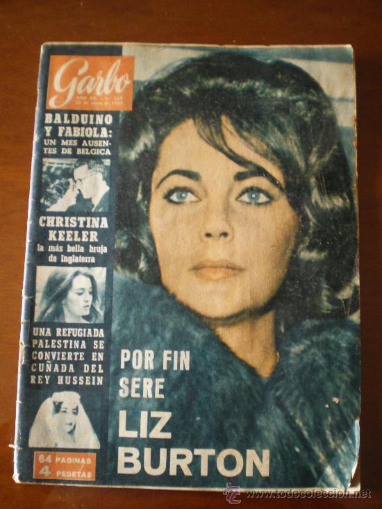 GARBO Nº 567 (25/01/64) BALDUINO FABIOLA BELGICA CHRISTINE KEELER LIZ TAYLOR (Coleccionismo - Revistas y Periódicos Modernos (a partir de 1.940) - Revista Garbo)