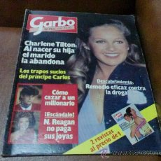 Coleccionismo de Revista Garbo: REVISTA Nº 1533.- GARBO PORTADA CHARLENE TILTON RPTJE. ANA BELEN, J.ILGLESIAS,L. POSTIGO,RAPHAEL,CAR. Lote 28748458