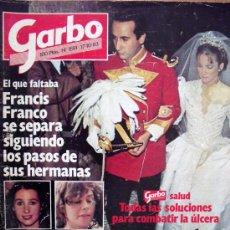 Coleccionismo de Revista Garbo: GARBO Nº1591 17-10-83 FRANCISCO FRANCO SE SEPARA SIGUIENDO LOS PASOS DE SUS HERMANAS. Lote 29755095