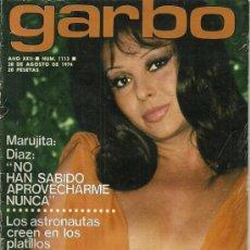 Coleccionismo de Revista Garbo: REVISTA GARBO Nº 1113 28 DE AGOSTO AÑO 1974, MARUJITA DIAZ. Lote 31241485