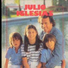 Coleccionismo de Revista Garbo: JULIO IGLESIAS - ESTA ES MI VIDA - SUS SENTIMIENTOS - REVISTA GARBO 1983. Lote 31367665