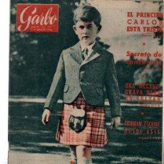 Coleccionismo de Revista Garbo: GARBO, AÑO IV, Nº 171, 1956, EL PRÍNCIPE CARLOS ESTÁ TRISTE,TRUMAN, ANTONIO BARRIOS, DANIEL TRAVIESO. Lote 31804368