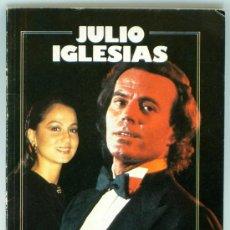 Coleccionismo de Revista Garbo: JULIO IGLESIAS ESTA ES MI VIDA SU GRAN AMOR OBSEQUIO REVISTA GARBO 1983. Lote 33442302