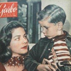 Coleccionismo de Revista Garbo: LAUREN BACALL REVISTA GARBO 1955 GRACE KELLY Nº 148. Lote 35520307