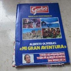 Coleccionismo de Revista Garbo: GARBO - FASCICULOS COLECCIONABLES ALBERTO OLIVERAS MI GRAN AVENTURA 1 AL 13 - FALTAN NºS 2 Y 12. Lote 36623873