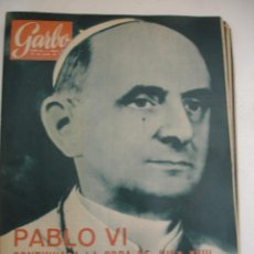 Coleccionismo de Revista Garbo: REVISTA GARBO PABLO VI. Lote 40329286