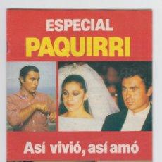 Coleccionismo de Revista Garbo: ESPECIAL PAQUIRRI - ASI VIVIO, ASI AMO - SUPLEMENTO REVISTA GARBO. Lote 40442152
