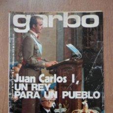 Coleccionismo de Revista Garbo: GARBO. AÑO XIII. NÚM. 1.179. JUAN CARLOS I, UN REY PARA UN PUEBLO - DIVERSOS AUTORES. Lote 39483681