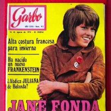 Coleccionismo de Revista Garbo: GARBO Nº 912 - AGOSTO 1970 - JANE FONDA - NUEVO FRANKENSTEIN - ALTA COSTURA FRANCESA - MIGUEL RIOS . Lote 41589912