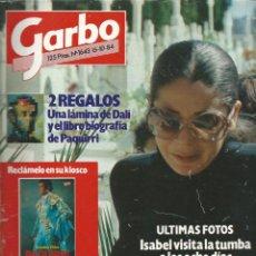 Coleccionismo de Revista Garbo: GARBO Nº 1643 CON ISABEL PANTOJA VISITANDO LA TUMBA DE PAQUIRRI Y CARMINA ORDOÑEZ DEL 1984. Lote 42760966