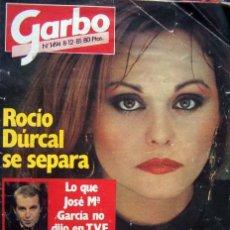 Coleccionismo de Revista Garbo: REVISTA GARBO / ROCIO DURCAL, LARRY HAGMAN, LOLA HERRERA, CAROLINA DE MONACO, VERANO AZUL. Lote 42846121