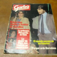 Coleccionismo de Revista Garbo: REV .7/82 GARBO.-ROBERTINO&CAROLINA, LOS ROLLING STONES-MADRID-MRAVILLAS DEL PALACIO REAL,. Lote 42981817