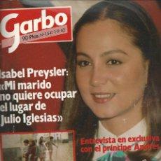 Coleccionismo de Revista Garbo: GARBO CON ISABEL PREYSLER Y LA TRAGEDIA DE LEVANTE Nº 1541 DE 1982. Lote 43091181