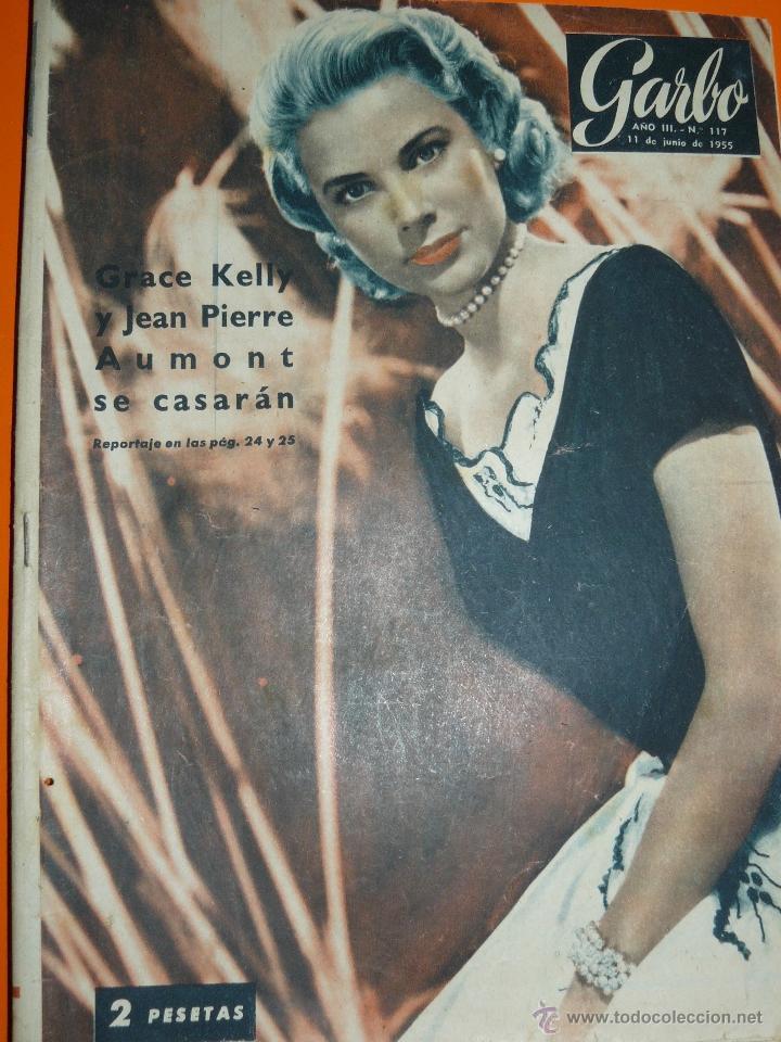 REVISTA GARBO JUNIO 1955 GRACE KELLY (Coleccionismo - Revistas y Periódicos Modernos (a partir de 1.940) - Revista Garbo)