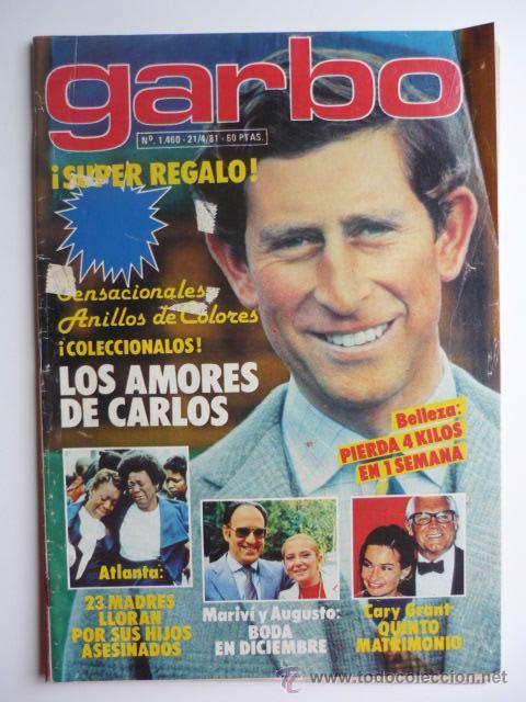REVISTA GARBO - 21 ABRIL 1981 - NUM. 1460 (Coleccionismo - Revistas y Periódicos Modernos (a partir de 1.940) - Revista Garbo)