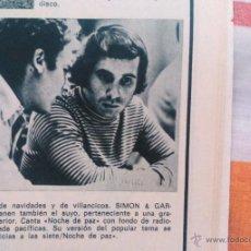 Coleccionismo de Revista Garbo: RECORTES SIMON Y GARFUNKEL . Lote 43823432