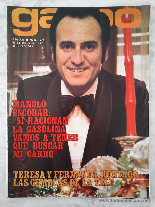 REVISTA GARBO - Nº 1076 - 1973 MANOLO ESCOBAR, INMA DE SANTIS, TINA SAINZ, TERESA Y FERNANDA HURTADO (Coleccionismo - Revistas y Periódicos Modernos (a partir de 1.940) - Revista Garbo)
