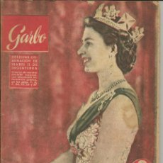 Coleccionismo de Revista Garbo: GARBO 13 DE JUNIO DE 1953 Nº 13. AÑO I - PORTADA ISABEL II DE INGLATERRA LA CORONACIÓN. Lote 51813379