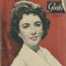 Coleccionismo de Revista Garbo: REVISTA GARBO. MARZO. 1954. Nº 54. ELIZABETH TAYLOR. JESSE JAMES. MATILDE ROLDÁN. CARMEN DE SITJAR. Lote 53196156