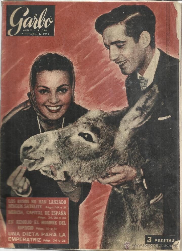 REVISTA GARBO. NOVIEMBRE. 1957. Nº 244. .CARMEN SEVILLA. CONCHITA BAUTISTA. JOSÉ NIETO. (Coleccionismo - Revistas y Periódicos Modernos (a partir de 1.940) - Revista Garbo)