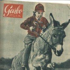 Coleccionismo de Revista Garbo: REVISTA GARBO. MAYO 1956. Nº 166. PRÍNCIPE FRANCISCO FERNANDO DE HOHEMBERG. ELISABETH DE LUXEMBURGO. Lote 53370832