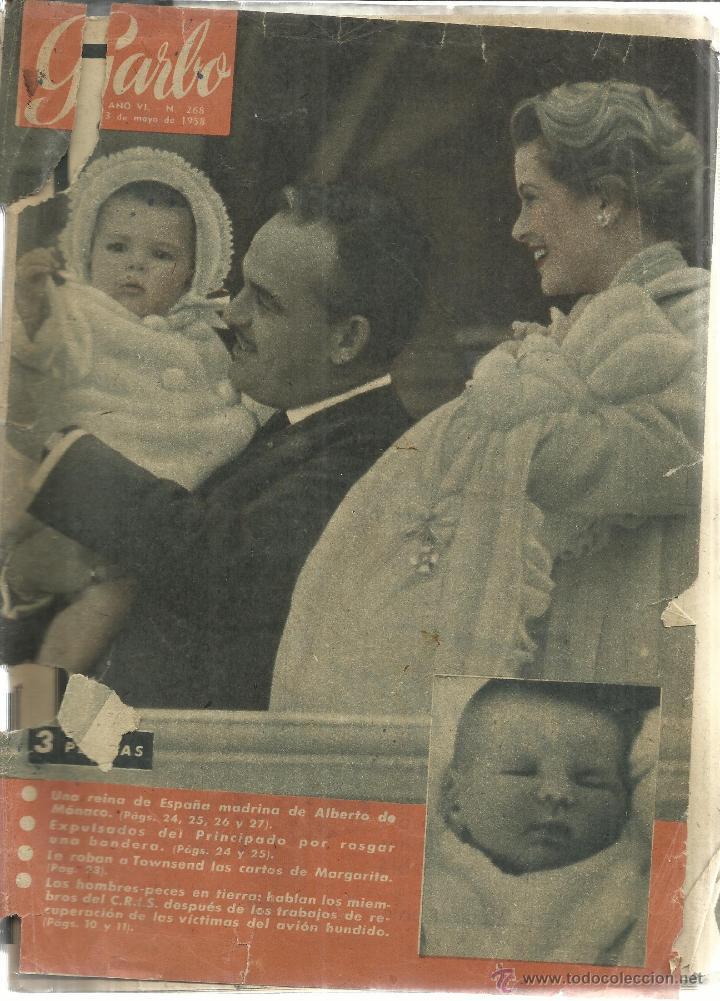 REVISTA GARBO. MAYO. 1958. Nº 268. PRÍNCIPE RAINERO. GRACE KELLY. ALBERTO DE MÓNACO (Coleccionismo - Revistas y Periódicos Modernos (a partir de 1.940) - Revista Garbo)