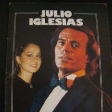 Coleccionismo de Revista Garbo: JULIO IGLESIAS. ESTA ES MI VIDA SU GRAN AMOR. UN OBSEQUIO DE GARBO.PUBLICACIONES HERES 1983.. Lote 57107138