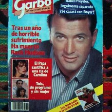 Coleccionismo de Revista Garbo: REVISTA GARBO/ ROCK HUDSON, JOAN MANUEL SERRAT, RICHARD GERE, JAMES DEAN, SILVIA TORTOSA, MAURA. Lote 57381672