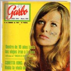 Coleccionismo de Revista Garbo: REVISTA GARBO Nº 832 - 12-02-1969 - CORETTE KING, ADIÓS A BORIS KARLOFF, BRITT EKLAND, TONY CURTIS. Lote 60190539