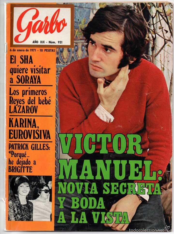 REVISTA GARBO Nº 931 - 06-01-1971 - VICTOR MANUEL, SHA, LAZAROV, KARINA, PATRICK GILLES (Coleccionismo - Revistas y Periódicos Modernos (a partir de 1.940) - Revista Garbo)