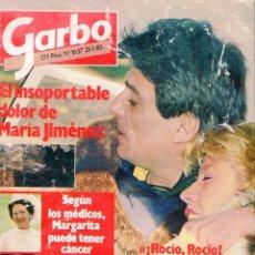 Coleccionismo de Revista Garbo: GARBO Nº 1657 AÑO 1985-EL DOLOR DE MARIA JIMENEZ-PARIS-DAKAR PARTICIPA CAROLINA DE MONACO-..... Lote 72952047