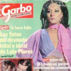 Coleccionismo de Revista Garbo: GARBO Nº 1589 AÑO 1983-FOTOMONTAJE DEL DESNUDO DE LOLA FLORES-CAROLINA DE MONACO-EL LIBANO. Lote 72954687