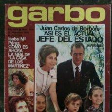 Coleccionismo de Revista Garbo: REVISTA GARBO NOVIEMBRE 1975. JUAN CARLOS DE BORBÓN ASÍ ES EL ACTAL JEFE DE ESTADO. Lote 147424862
