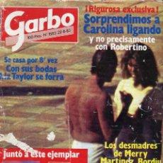 Coleccionismo de Revista Garbo: GARBO Nº 1583 AÑO 1983 -CAROLINA LIGANDO- LIZTAYLOR SE FORRA- MARATON JULIO IGLESIAS (AMPLIO). Lote 79983517