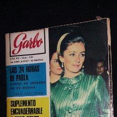 Coleccionismo de Revista Garbo: REVISTA GARBO - LAS 24 HORAS DE PAOLA - Nº 734 - AÑO 1967 - TDKR8. Lote 86317356