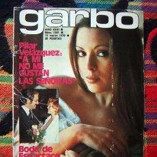 Coleccionismo de Revista Garbo: REVISTA GARBO / PILAR VELAZQUEZ, PACO DE LUCIA, HERMANAS HURTADO, VICENTE PARRA, CARMEN CERVERA +. Lote 93104075