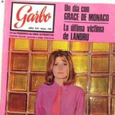 Coleccionismo de Revista Garbo: REVISTA GARBO Nº 781- 24 FEBRERO 1968-GRACE DE MONACO -REINA VICTORIA (Z). Lote 95795627