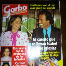 Coleccionismo de Revista Garbo: REVISTA GARBO, JULIO IGLESIAS E ISABEL, JULIO 1983, NUMERO 1577. Lote 105385567