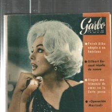 Coleccionismo de Revista Garbo: GARBO 473, ABRIL DE 1962 : MARILIN MONROE, FARAH DIBA, GILBERT BEACAUD, MARISOL. Lote 109501279