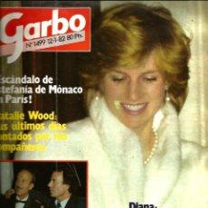 Coleccionismo de Revista Garbo: GARBO 1499 ( AÑO 1982) LADY DI + ESTEFANIA DE MONACO + MARISOL + NATALIE WOOD . Lote 109501575