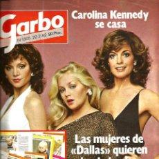 Coleccionismo de Revista Garbo: GARBO 1505 ( AÑO 1982) LAS MUJERES DE DALLAS + JACQUELINE BISSET + PACO VALLADARES . Lote 109501755