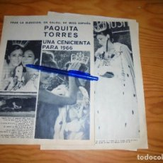 Coleccionismo de Revista Garbo: RECORTE DE PRENSA : LOLA FLORES CON MISS ESPAÑA 1966, PAQUITA TORRES. REVISTA GARBO, JULIO 1966. Lote 115062247