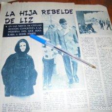 Coleccionismo de Revista Garbo: RECORTE PRENSA : LA HIJA REBELDE DE LIZ TAYLOR. GARBO, ENERO 1965. Lote 118640727