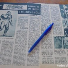 Coleccionismo de Revista Garbo: RECORTE PRENSA : EL ABOMINABLE HOMBRE DE LAS NIEVES. GARBO, MAYO 1960. Lote 118882079